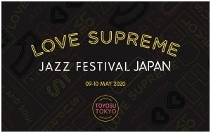 ヨーロッパ最大規模の野外ジャズフェス「LOVE SUPREME JAZZ FESTIVAL」が2020年5月に豊洲PITで開催