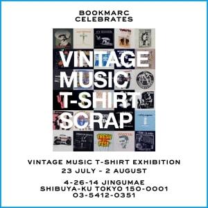 BOOKMARCでヴィンテージTシャツ&ポスター展開催 - 音楽プロデューサー/DJの井出靖が収集してきたレア・Tシャツ約580枚を納めた「VINTAGE MUSIC T-SHIRT SCRAP」の発売を記念