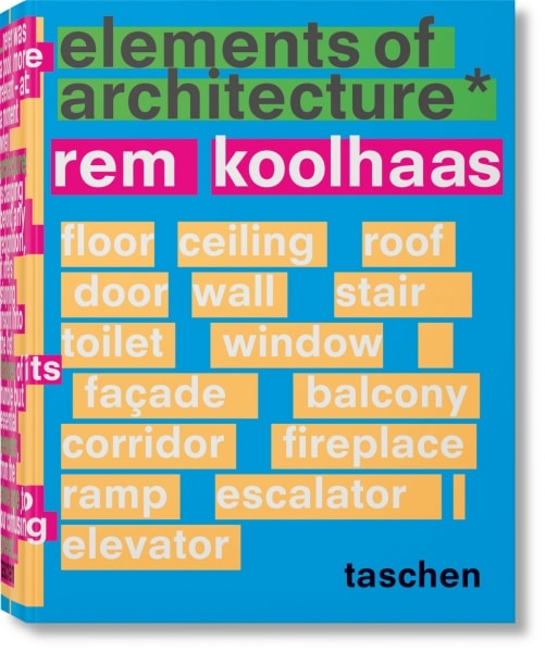 Elements of Architecture published by Taschen