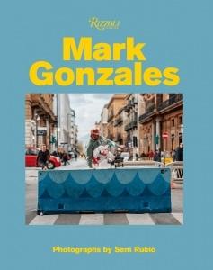 スケーター&アーティストのマーク・ゴンザレスのモノグラフ刊行を記念してサインプレート付き限定本がリリース