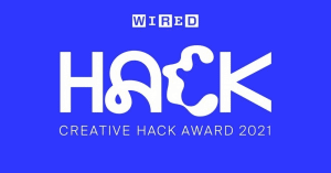 WIRED Japan holds CREATIVE HACK AWARD 2021
