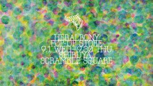 渋谷スクランブルスクエアに「HERALBONY」のポップアップショップが開店-新しいアートの発表にあわせた新柄アイテムを先行発売